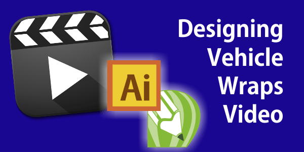 Designing Vehicle Wraps With Vehicle Templates in Adobe Illustrator, CorelDRAW or Plotting Software Video Tutorial