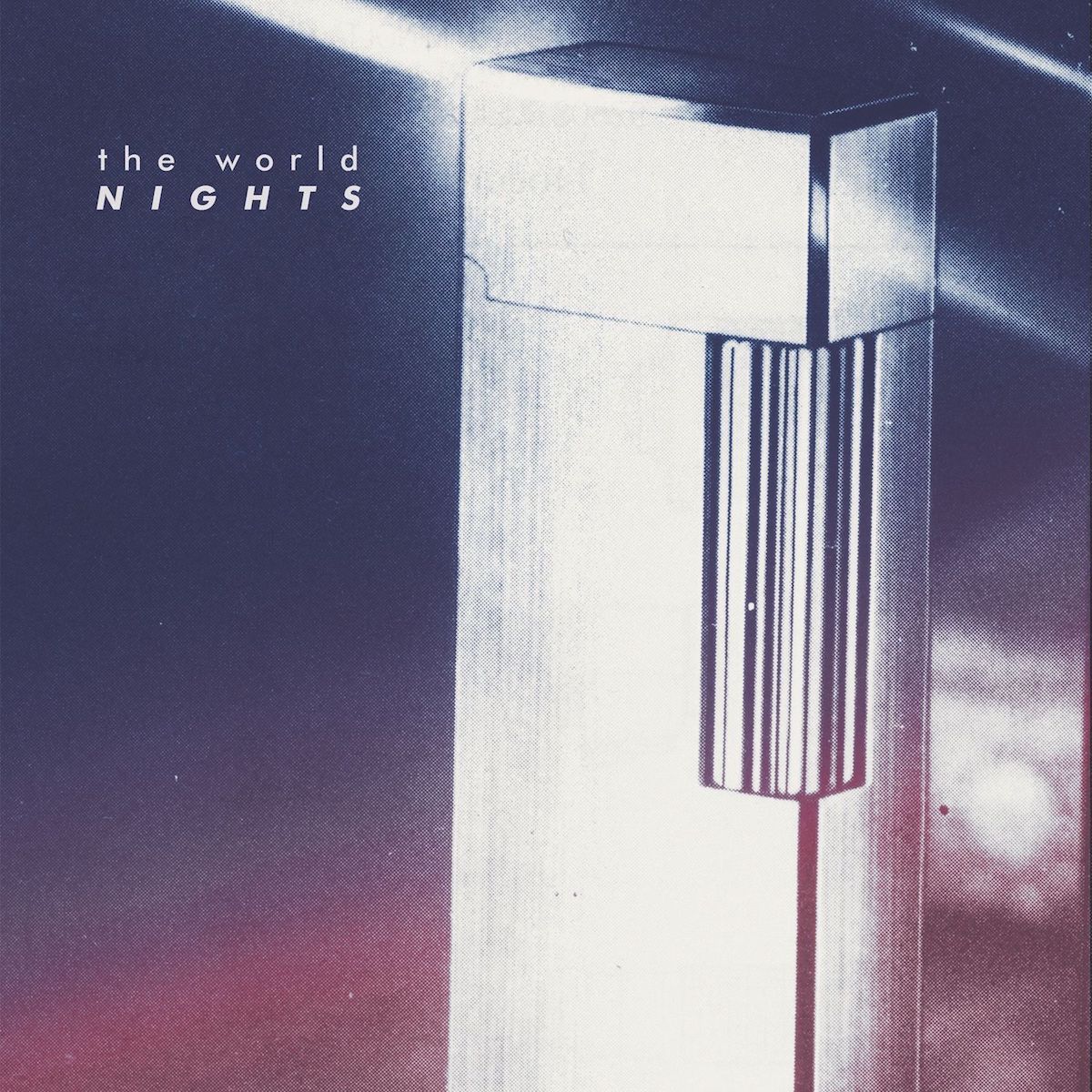 The World nights