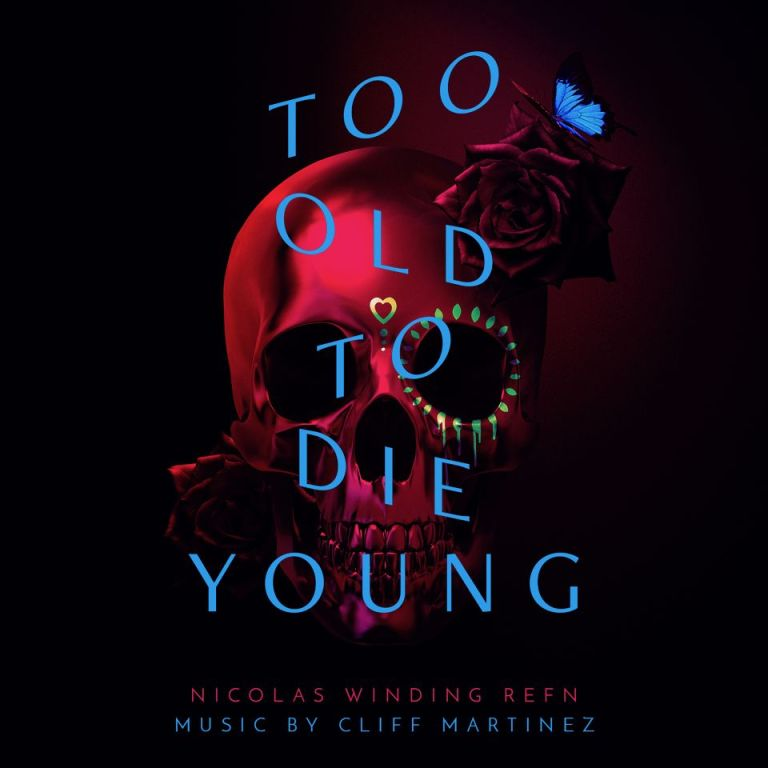 cliff martinez too old to die young vinyl
