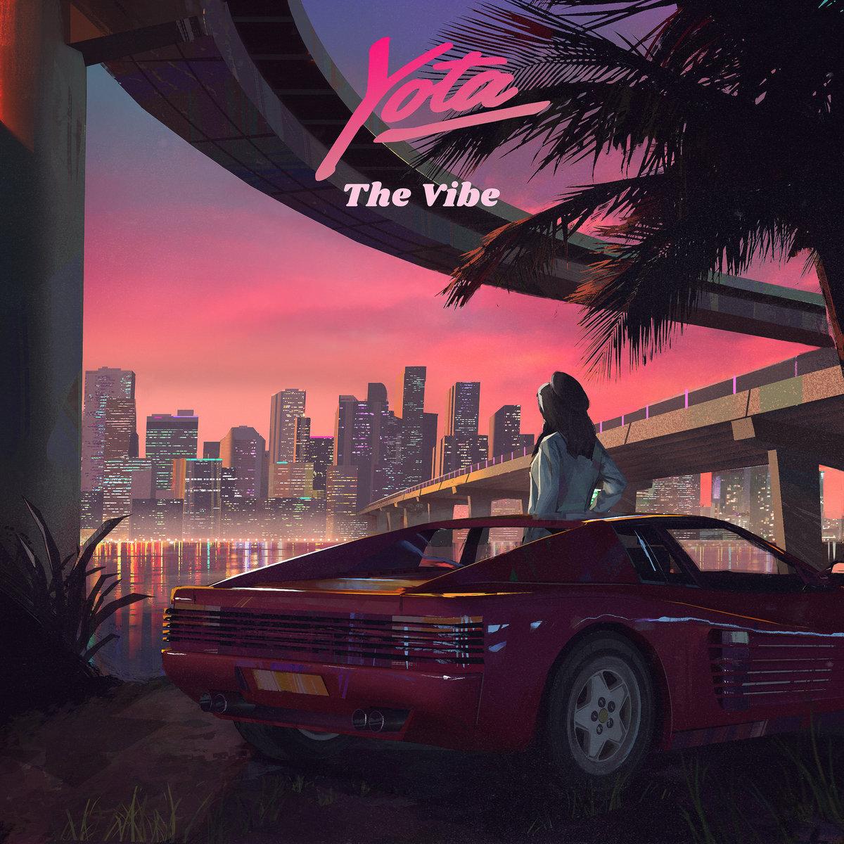 yota the vibe newretrowave