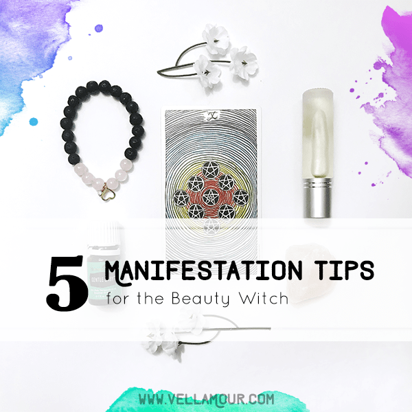 5 Manifestation Tips for the Beauty Witch
