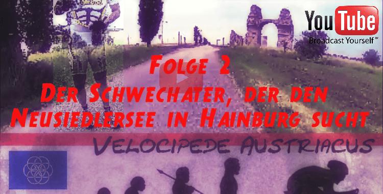 Folge 2 |Der Schwechater, der den Neusiedlersee in Hainburg sucht