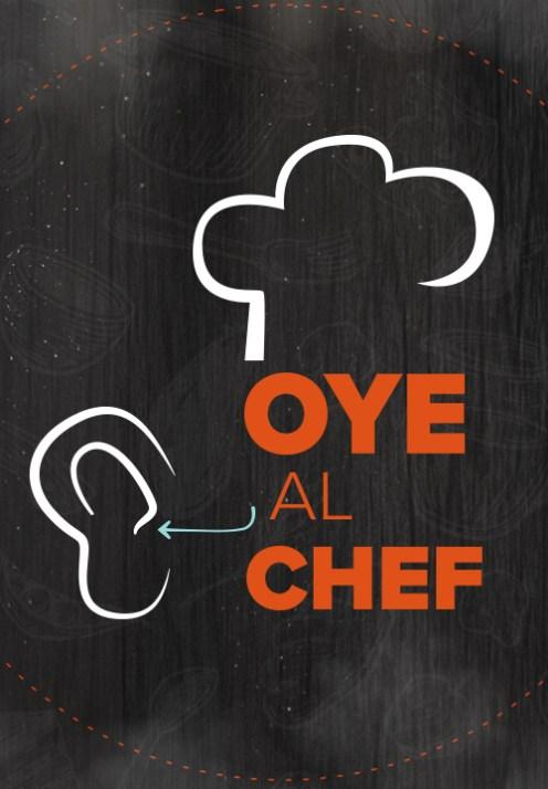 Oye al chef México – Temporada 1