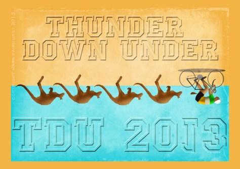 Thunder Down Under, TDU 2013