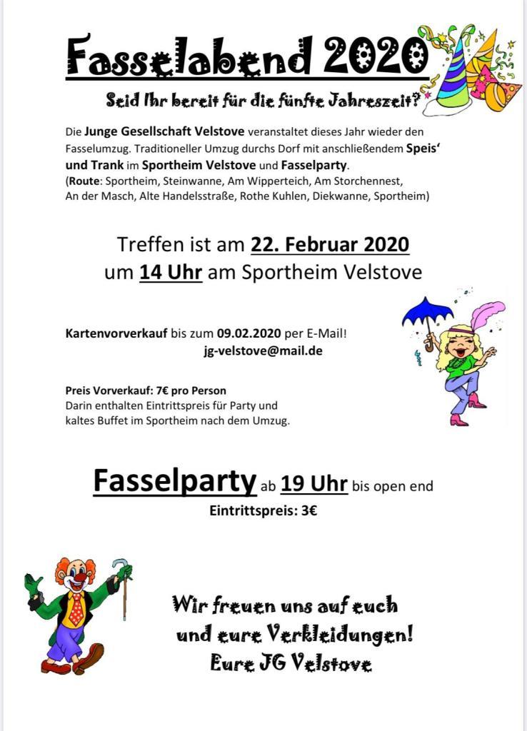 Fasselabend 2020 am 22. Februar um 14 Uhr am Sportheim Velstove. Kartenvorverkauf bis 09.02.2020 per E-Mail: jg-velstove@mail.de