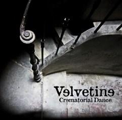 Velvetine : Crematorial Dance