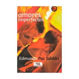 Amores imperfectos, Edmundo Paz Soldán (2016)
