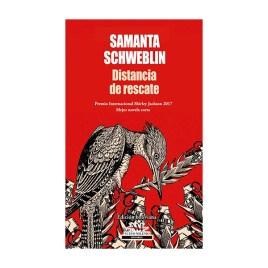 Distancia de rescate, Samanta Schweblin (2019)
