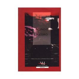 Mundo negro, Wilmer Urrelo (2001)