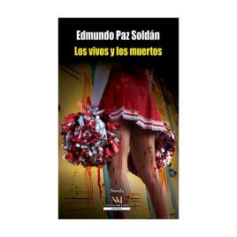 Los vivos y los muertos, Edmundo Paz Soldán (2019)