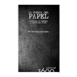 La guerra del papel, Oswaldo Calatayud