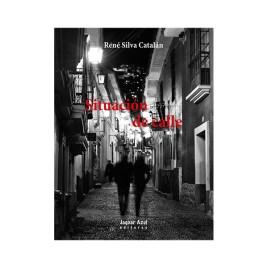 Situación de calle, Réne Silva Catalán