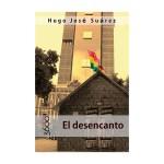 El desencanto, Hugo José Suárez