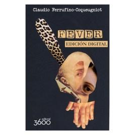 Fever, Claudio Ferrufino-Coqueugniot (libro electrónico)