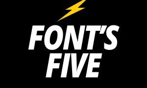 Font's Five