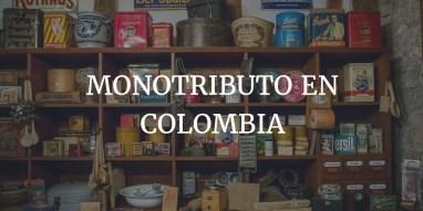 Reglamentación del monotributo en Colombia
