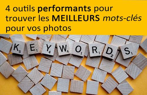 4 outils performants pour trouver les meilleurs mots-clés pour vos photos