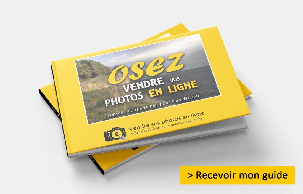Bonus Guide Osez Vendre Vos Photos en Ligne   Vendre ses photos en ligne