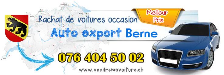 Rachat de véhicules occasions pour export à Berne
