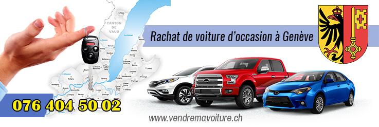 Rachat de voiture d'occasion à Genève