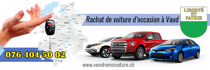 Rachat de voiture d'occasion à Vaud