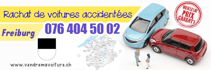 Rachat de voiture accidentée à Fribourg