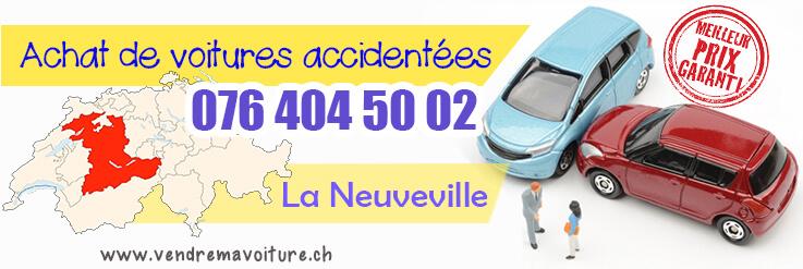 Vendre sa voiture accidentée à La Neuveville