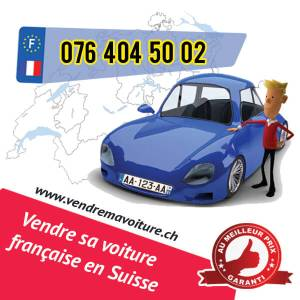 Vendre sa voiture française en Suisse