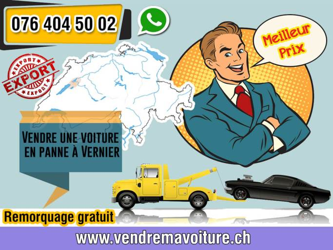 Vendre une voiture en panne à Vernier