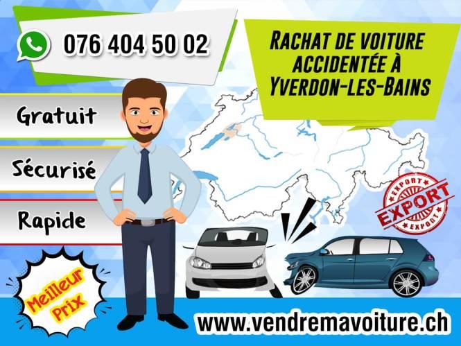 Rachat de voiture accidentée à Yverdon-les-Bains