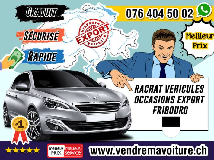 Rachat véhicules occasions export Fribourg