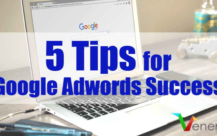 Featured image for an article called 5 Tips For Google AdWords Success