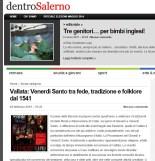 http://www.dentrosalerno.it/web/2015/02/25/vallata-venerdi-santo-tra-fede-tradizione-e-folklore-dal-1541/