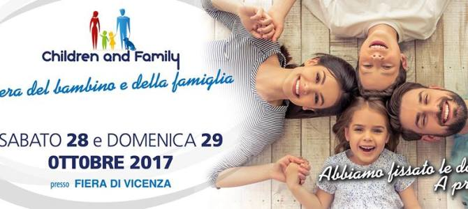 Torna Children and Family a Vicenza il 28-29 Ottobre 2017