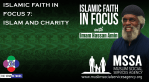 Islamic Faith in Focus 7: Islam and Charity