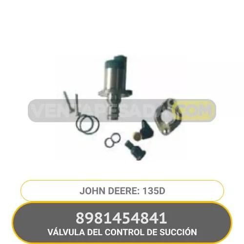 8981454841 VÁLVULA DEL CONTROL DE SUCCIÓN 135D JOHN DEERE