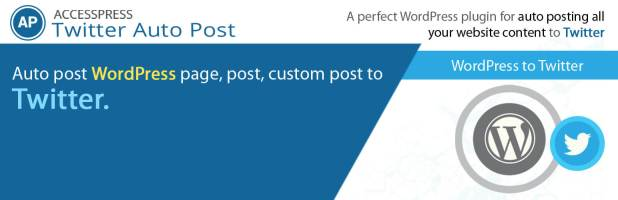 Auto Tweet for WordPress – AccessPress Twitter Auto Post