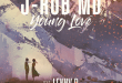 J-Rob MD Releases 'Young Love' feat. Lenny B