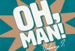 "Johnny I. Releases New Single ""Oh, Man!"""
