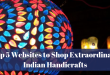 Top 5 Websites to Shop Extraordinary Indian Handicrafts