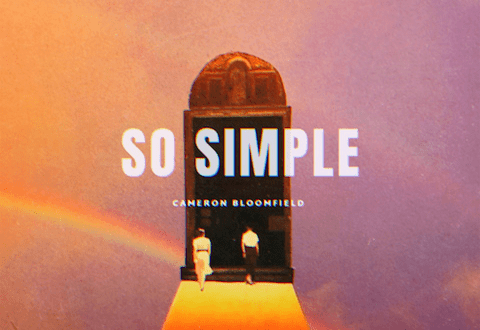 Cameron Bloomfield delivers stirring new single 'So Simple'