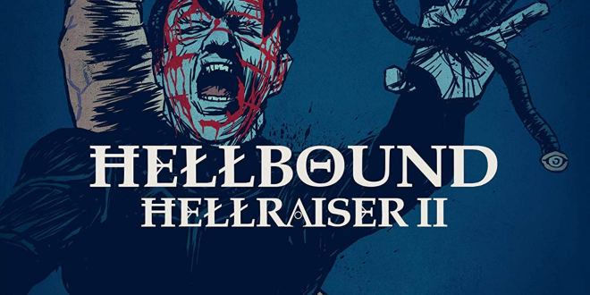 BLU-RAY REVIEW: Hellbound: Hellraiser II