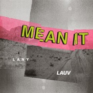 "Lauv Drops ""Mean It"" with LANY"