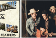 "The Wild Feathers Debut New Single ""Jacksonville To Jackson Hole"""