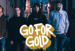"Arkansas' Go For Gold ink deal with InVogue Records; Watch the new video for ""Let Me Go"" and pre-save the single"