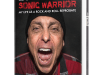 "BOOK REVIEW: Lou Brutus Pulls Back the Rock and Roll Curtain in His Captivating Memoir, ""Sonic Warrior: My Life as a Rock N Roll Reprobate"""
