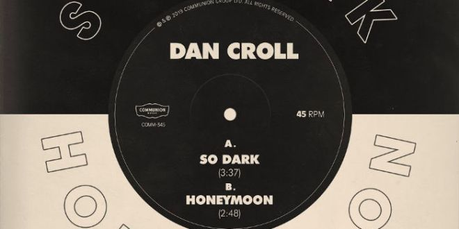 Dan Croll releases new double a-side singles 'So Dark' and 'Honeymoon'