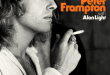 DO YOU FEEL LIKE I DO?: A MEMOIR BY PETER FRAMPTON OUT OCTOBER 20 VIA HACHETTE BOOKS