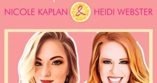 INTERVIEW: Nicole Kaplan & Heidi Webster of Pink Lemonade Stand