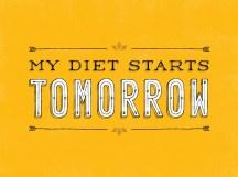 Minha dieta começa amanhã